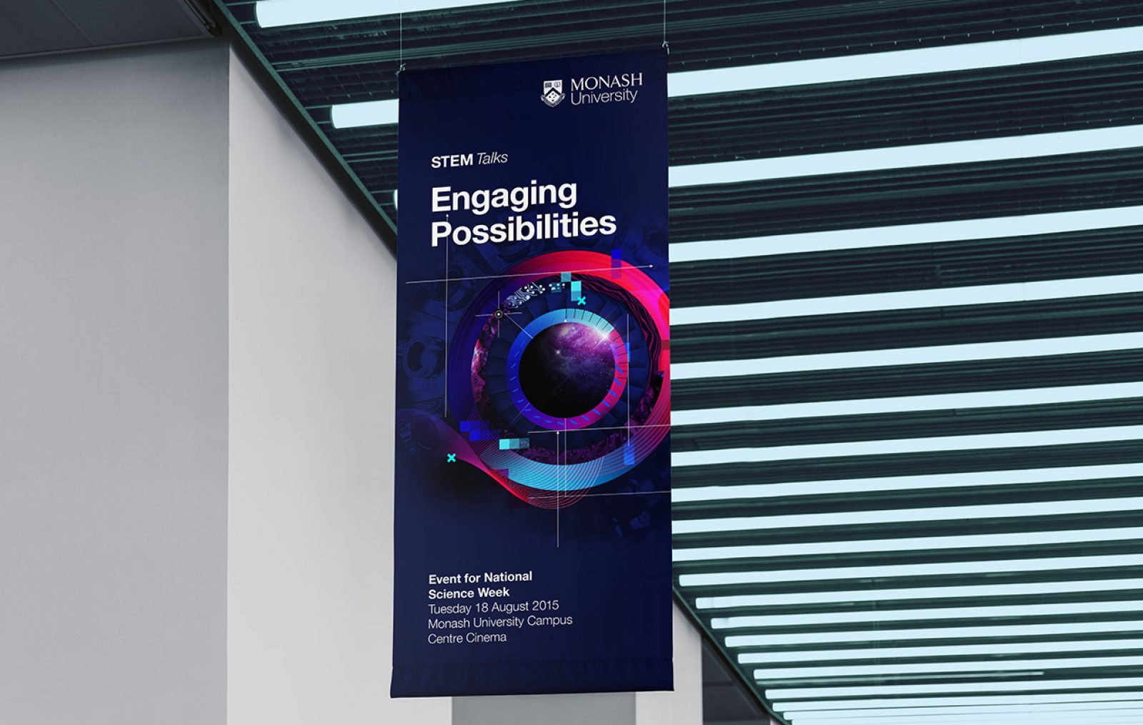 """Hanging promotional banner promoting Monash STEM Talks with the headline """"Engaging Possibilities"""""""